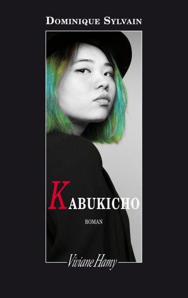 Kabukicho (éditions Viviane Hamy) de Dominique Sylvain