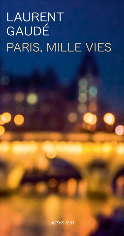 Paris, mille vies