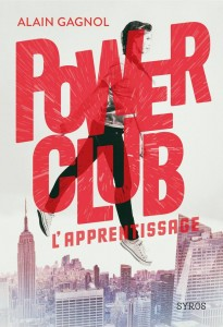 Power club. L'apprentissage