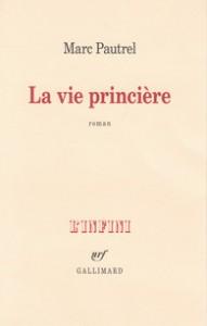 La vie princière